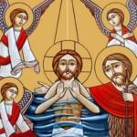 عيد الظهور الالهي (عيد الغطاس المجيد) – 11 طوبة – 19 يناير